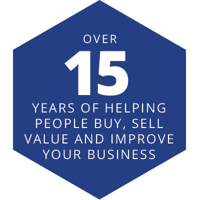 Over 15 years of helping people buy, sell, value, and improve your business